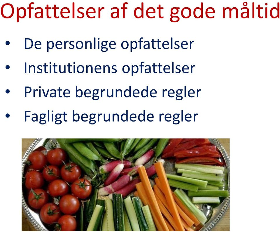 Institutionens opfattelser