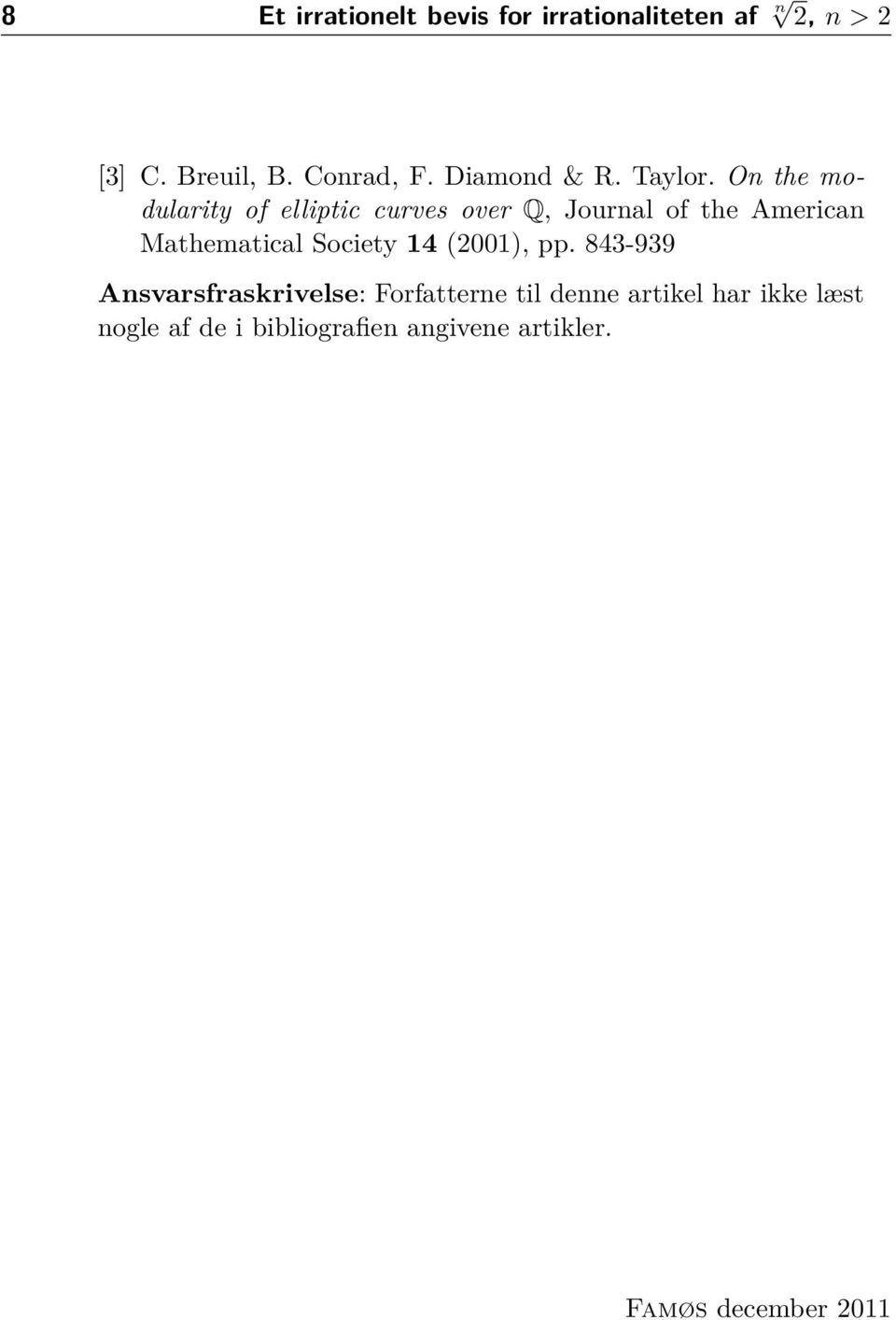 On the modularity of elliptic curves over Q, Journal of the American Mathematical