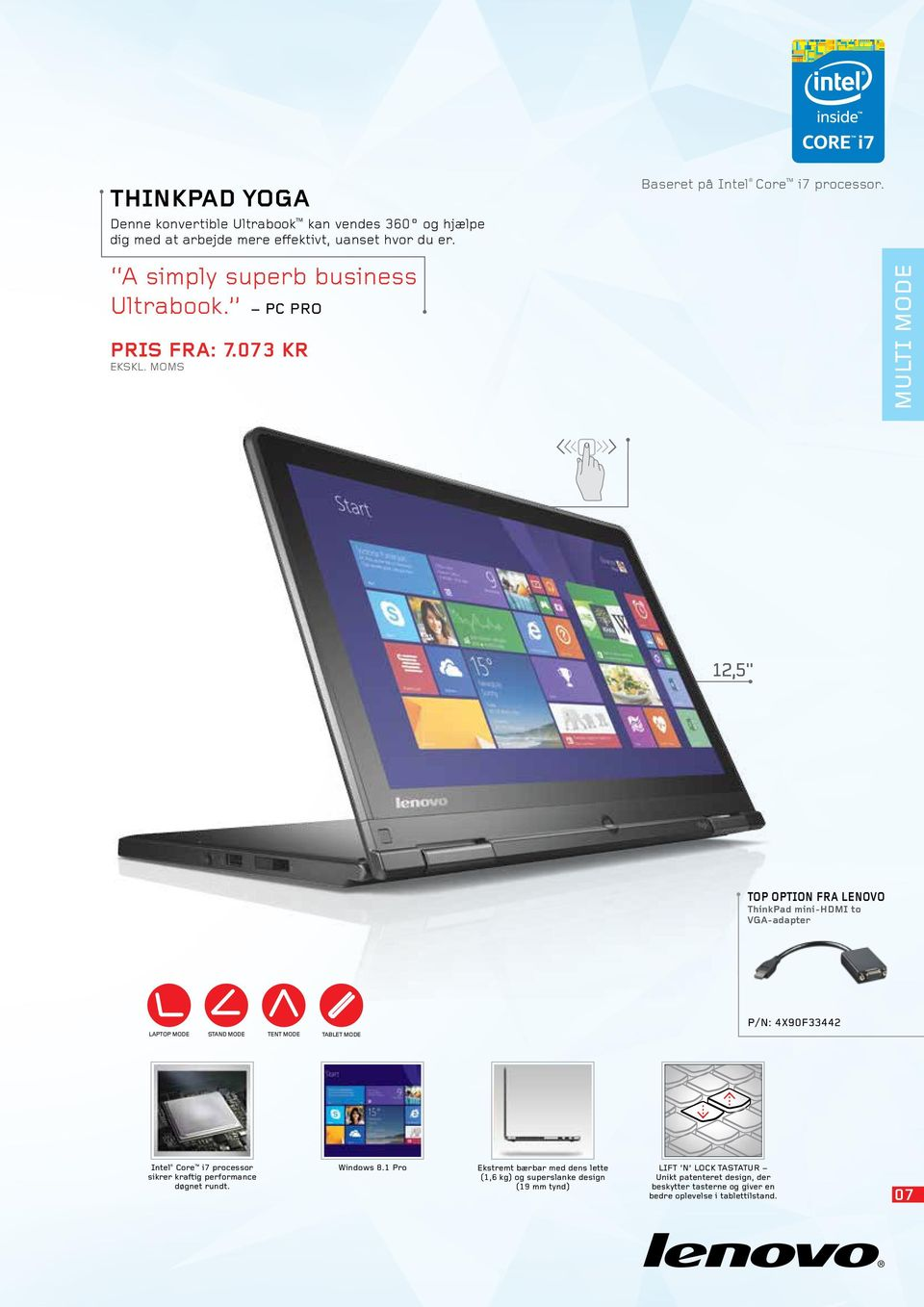 "MULTI MODE 12,5"" Top OPTION fra Lenovo ThinkPad mini-hdmi to VGA-adapter P/N: 4X90F33442 LAPTOP MODE STAND MODE TENT MODE TABLET MODE Intel Core i7"
