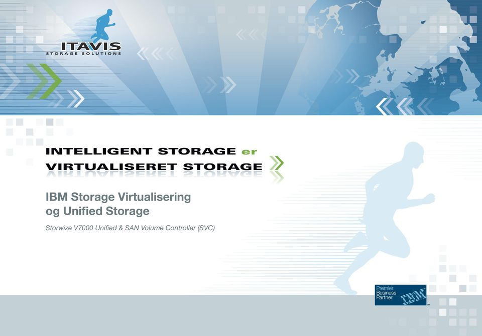 Virtualisering og Unified Storage