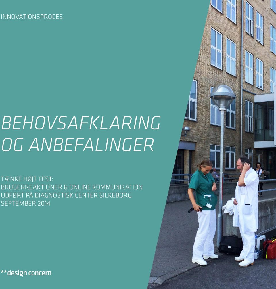 UDFØRT PÅ DIAGNOSTISK CENTER SILKEBORG SEPTEMBER 2014