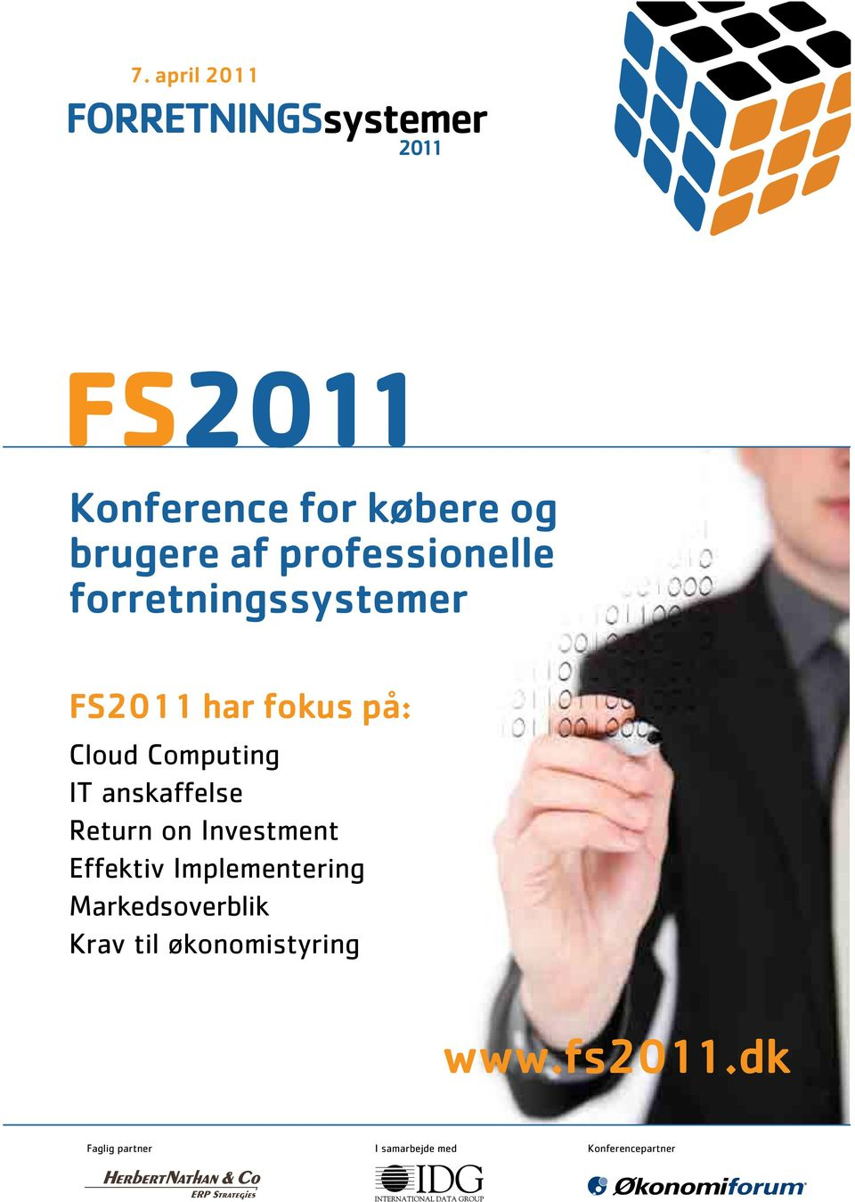 Return on Investment Effektiv Implementering Markedsoverblik Krav til