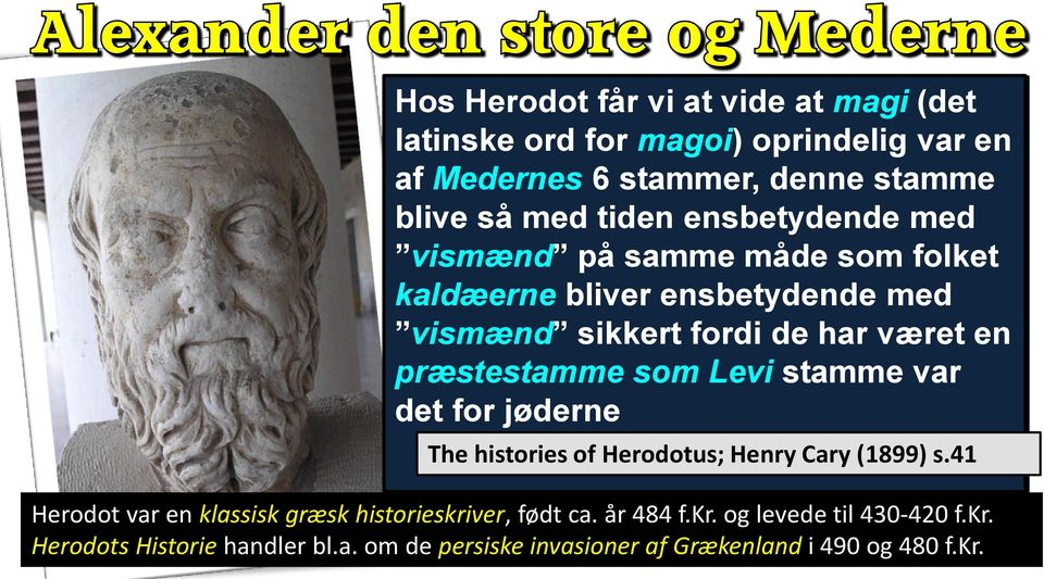 som Levi stamme var det for jøderne The histories of Herodotus; Henry Cary (1899) s.