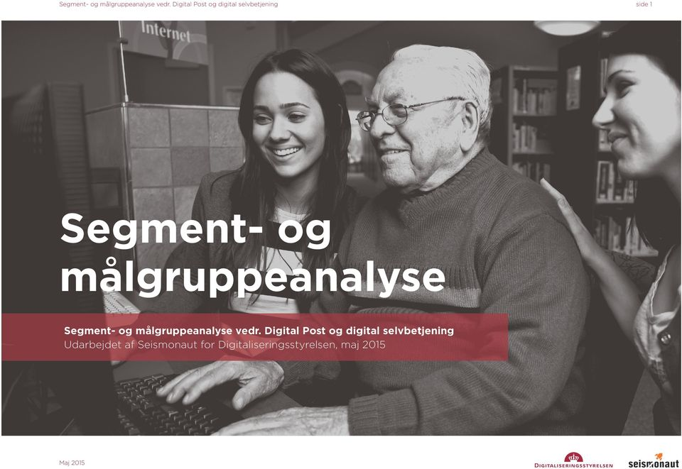målgruppeanalyse  Digital Post og digital selvbetjening