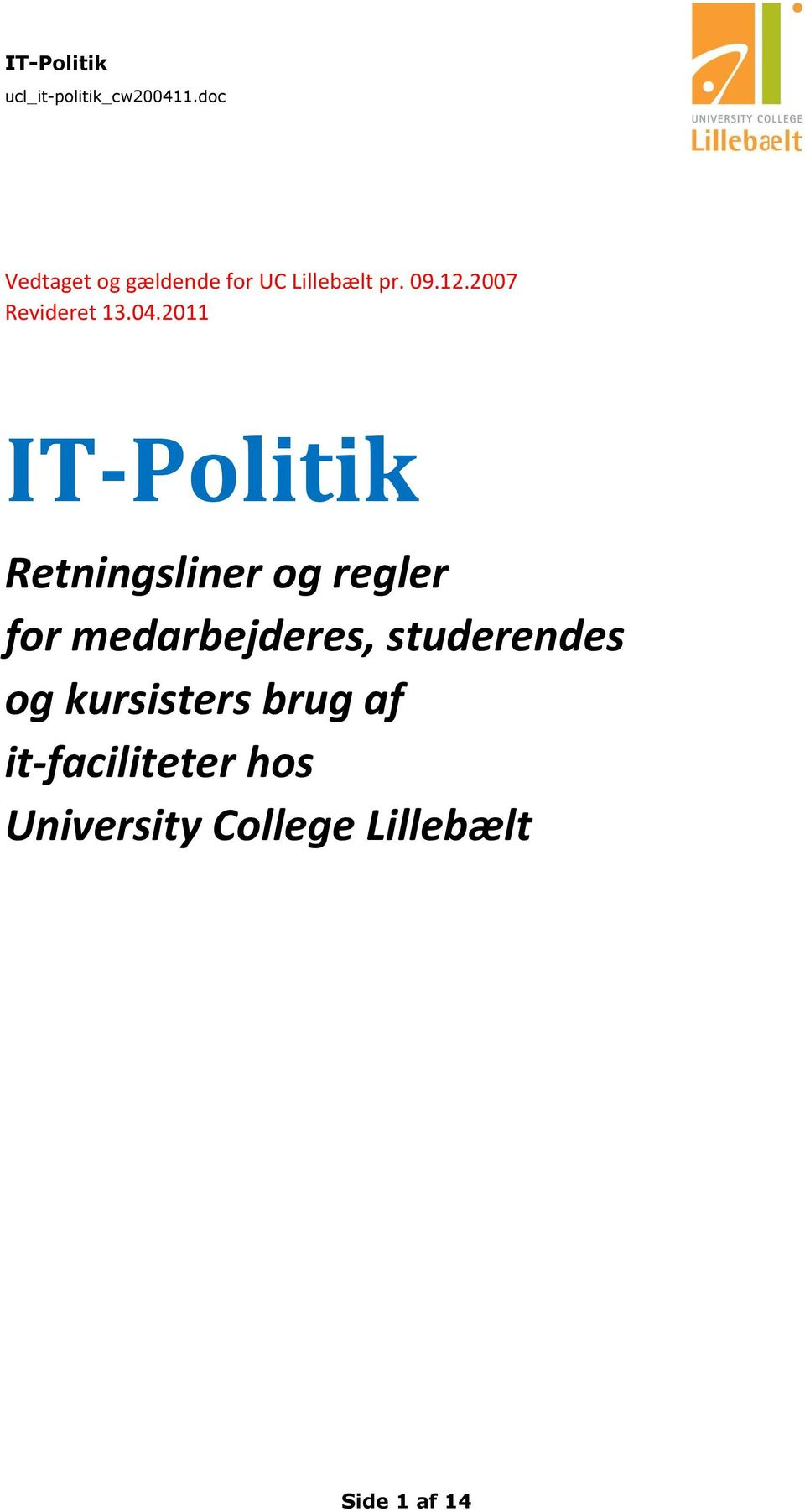 2011 IT-Politik Retningsliner og regler for