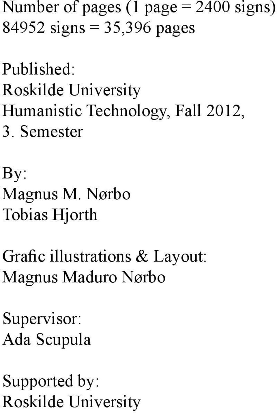 Semester By: Magnus M.