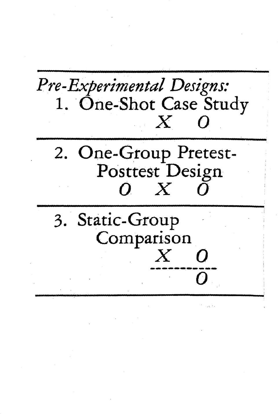 One-Group Pretest Posttest Design O.