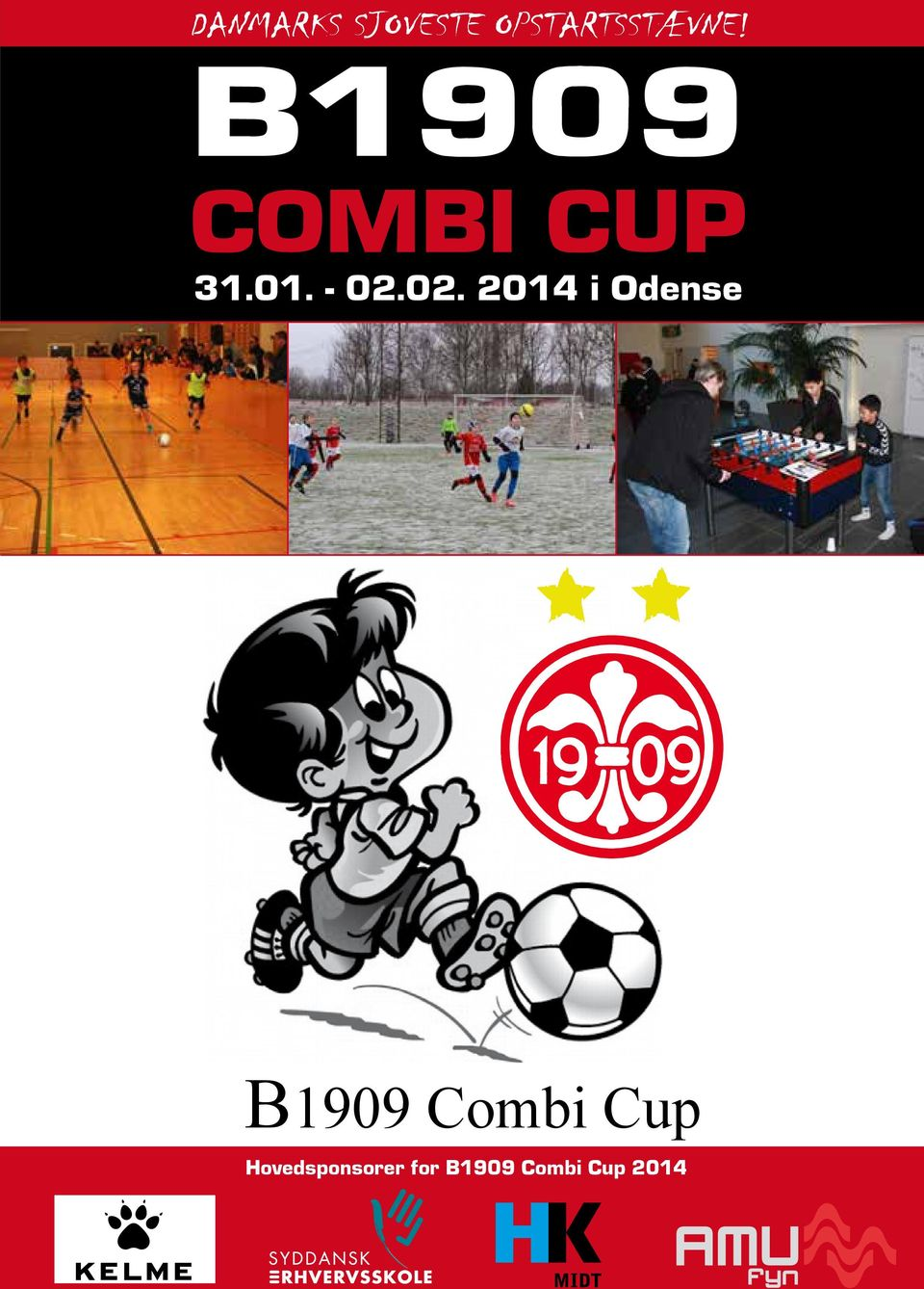 02. 2014 i Odense B1909 Elite Combi Cup