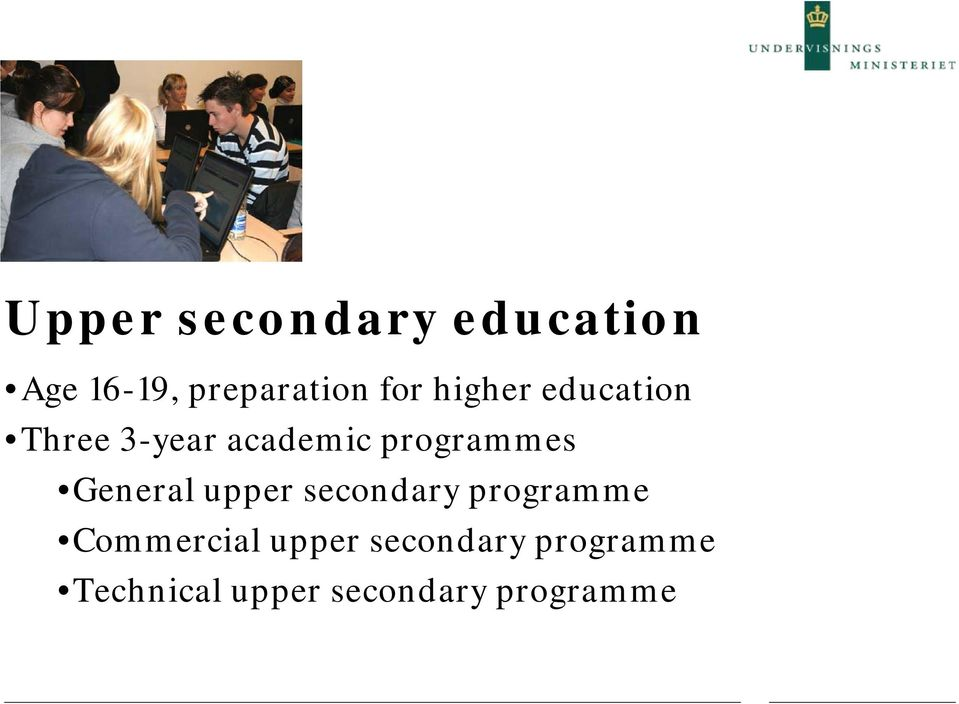General upper secondary programme Commercial upper