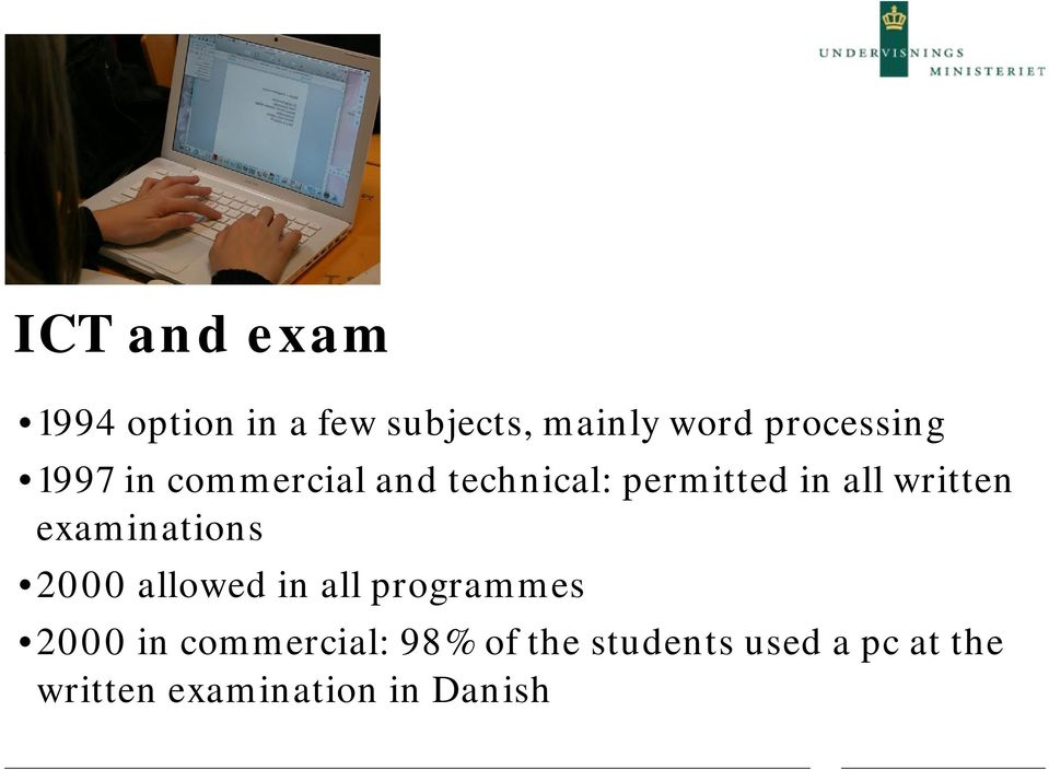 written examinations 2000 allowed in all programmes 2000 in
