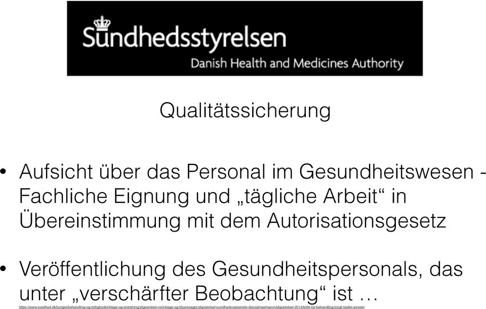 Beobachtung ist https://www.sundhed.