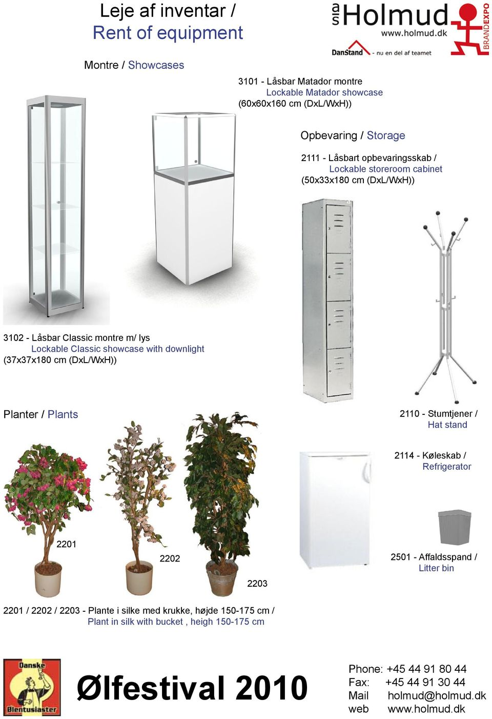 Lockable Classic showcase with downlight (37x37x180 cm (DxL/WxH)) Planter / Plants 2110 - Stumtjener / Hat stand 2114 - Køleskab / Refrigerator