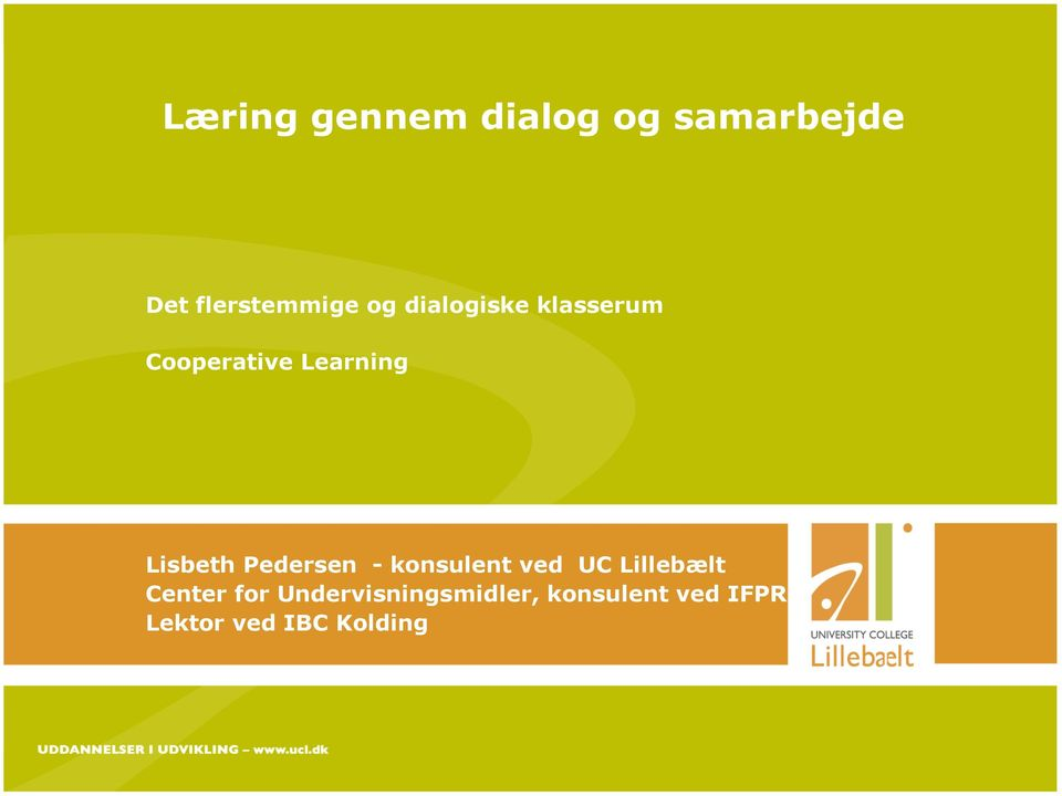 Cooperative Learning Lisbeth Pedersen - konsulent