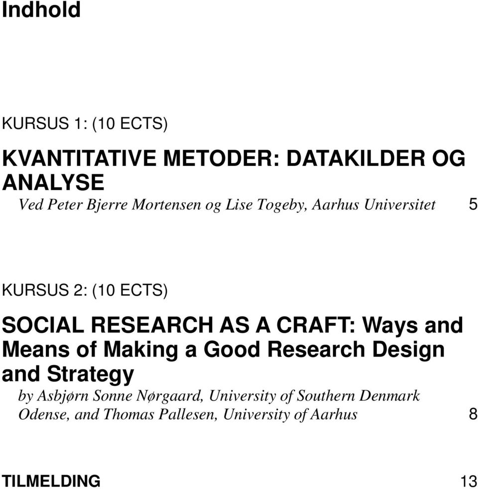 CRAFT: Ways and Means of Making a Good Research Design and Strategy by Asbjørn Sonne