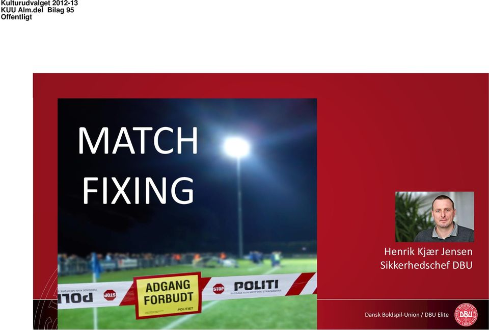 Offentligt MATCH FIXING
