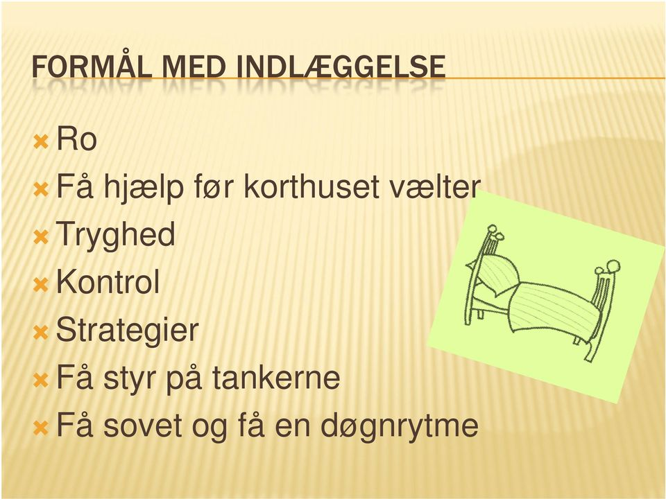 Strategier Få styr på