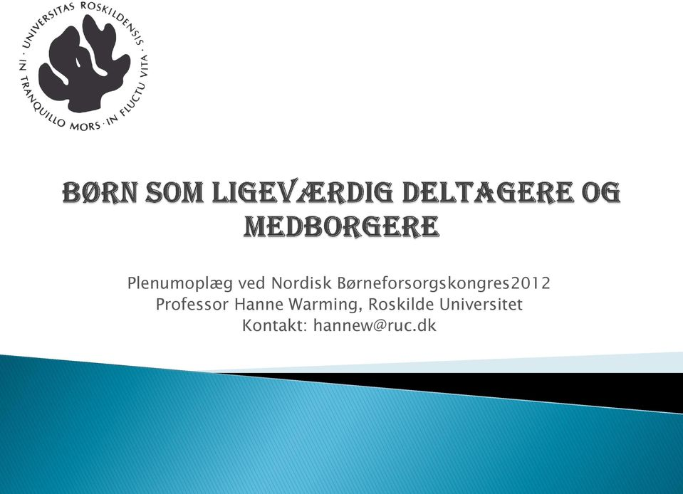 Professor Hanne Warming,