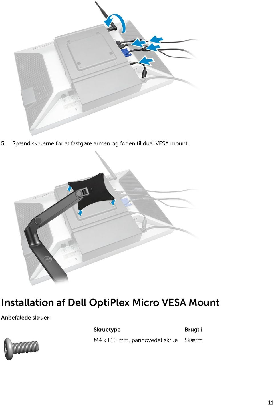 Installation af Dell OptiPlex Micro VESA Mount
