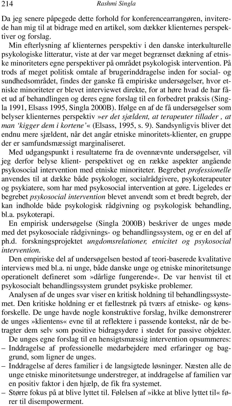 psykologisk intervention.