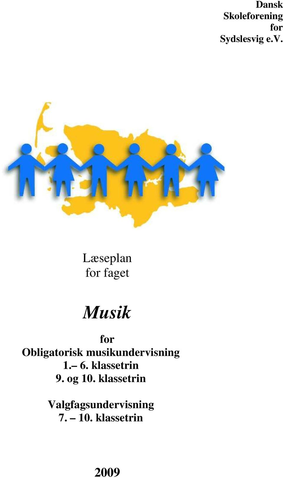 Læseplan for faget Musik for Obligatorisk