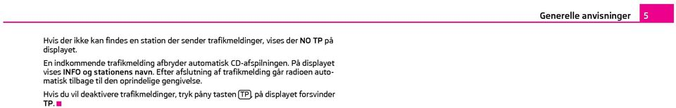 På displayet vises INFO og stationens navn.