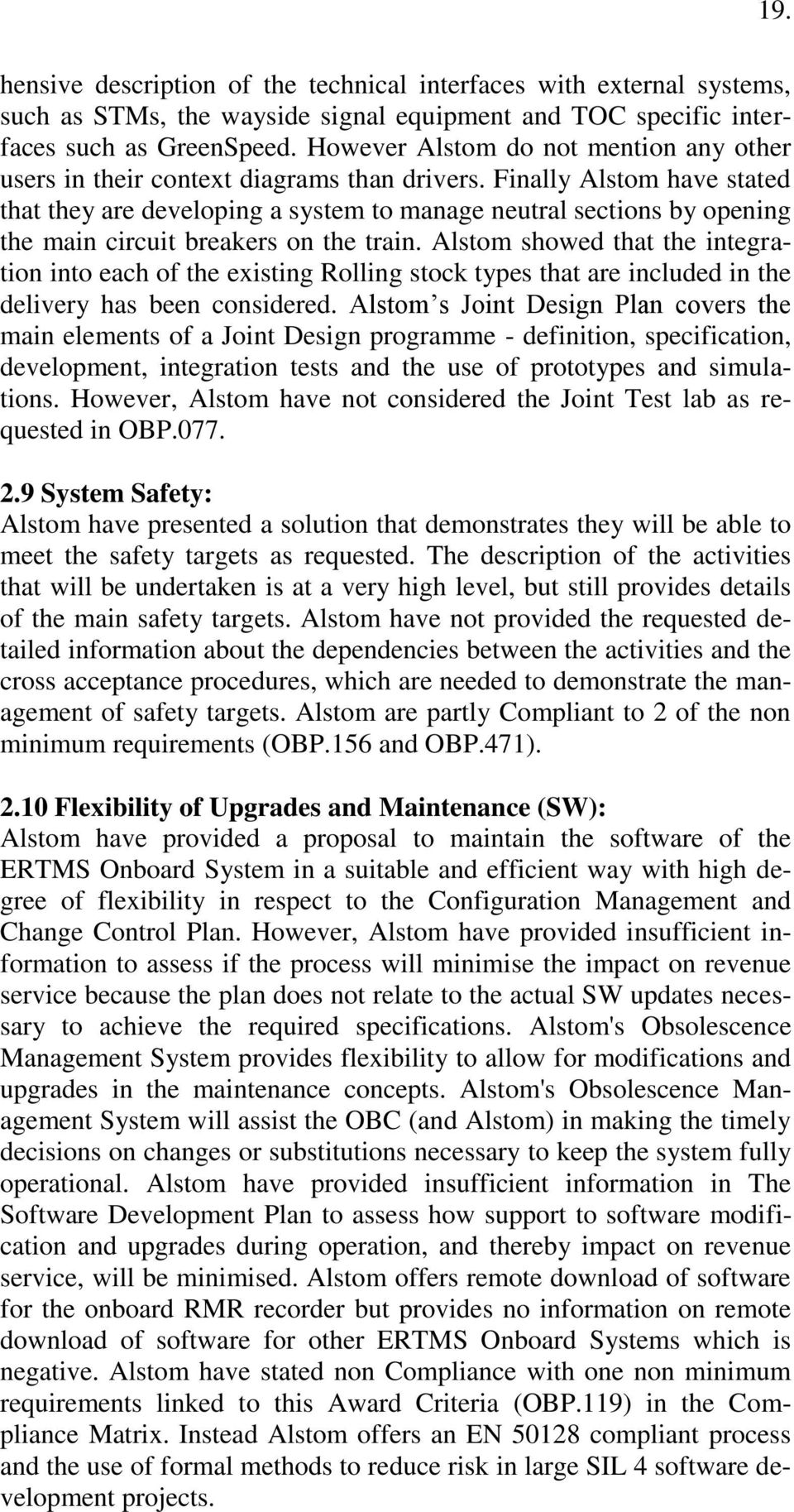 Finally Alstom have stated that they are developing a system to manage neutral sections by opening the main circuit breakers on the train.