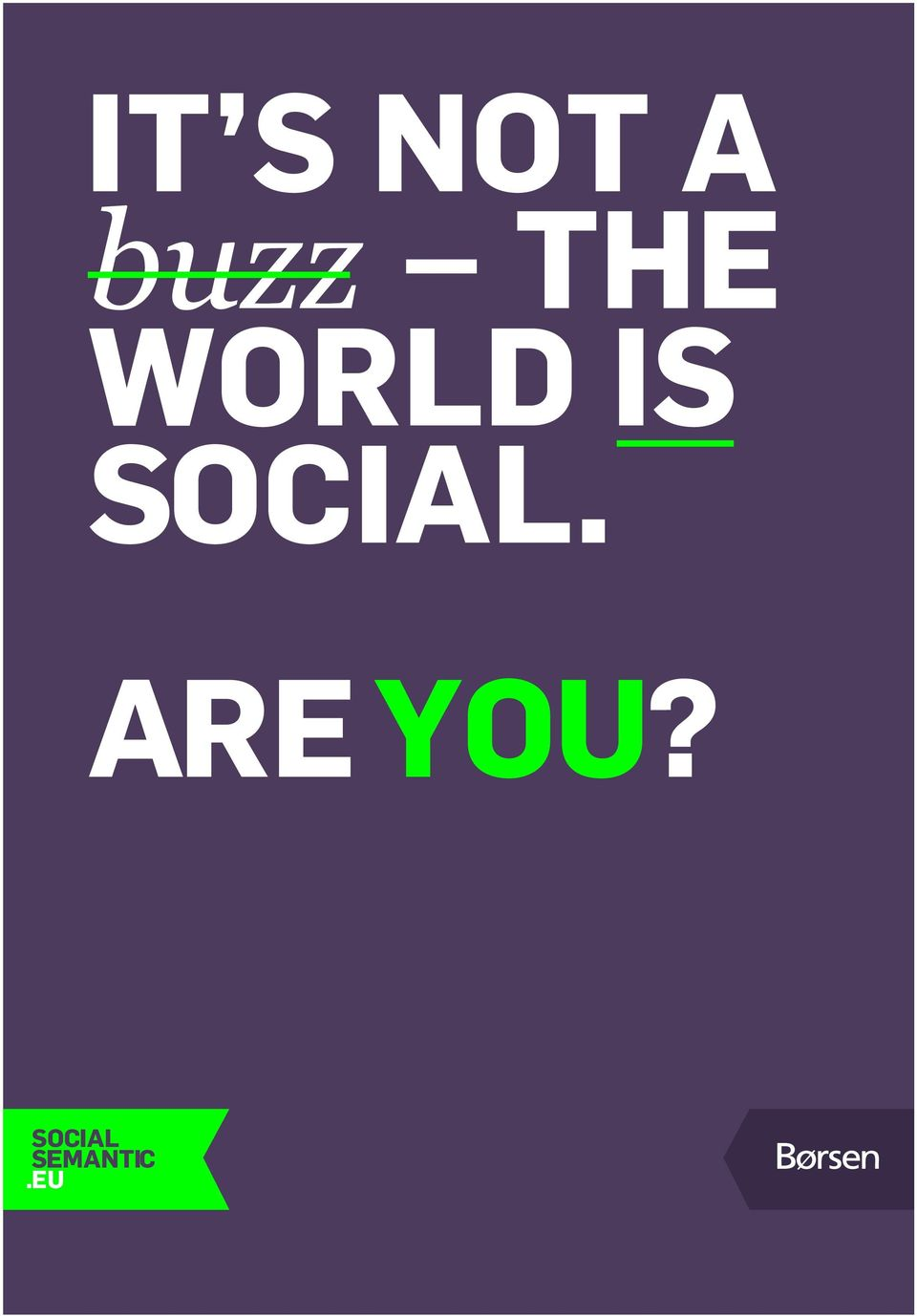 social. Are YoU?