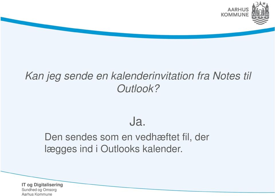 Outlook? Ja.