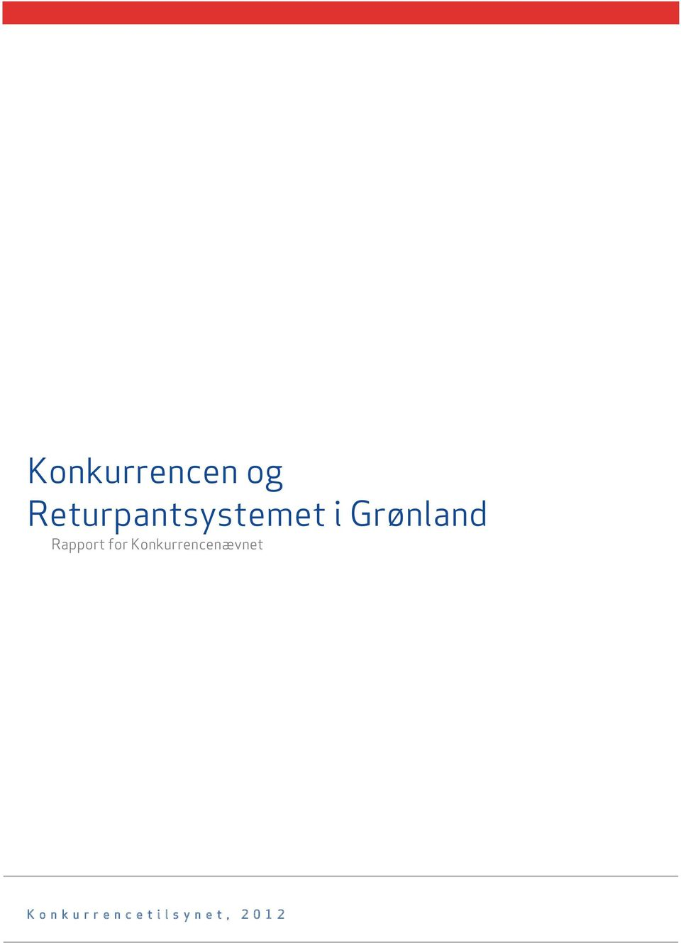 Grønland Rapport for