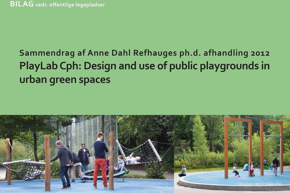 ph.d. afhandling 2012 PlayLab Cph: Design and use of