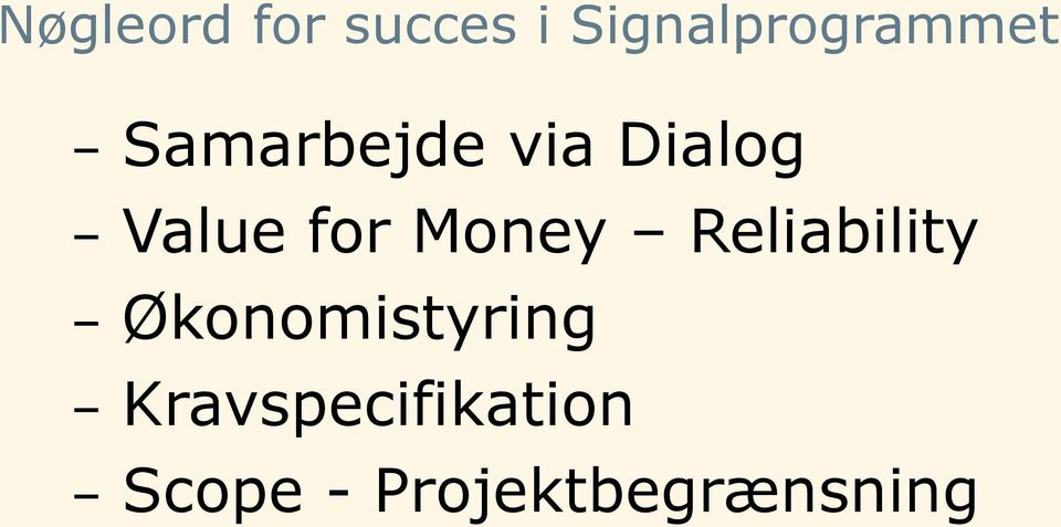Dialog Value for Money Reliability