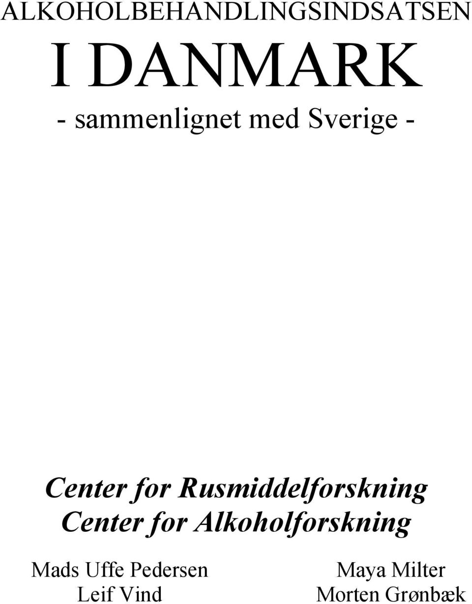 Rusmiddelforskning Center for