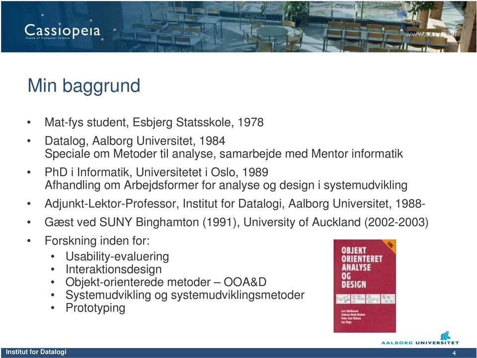 Adjunkt-Lektor-Professor, Institut for Datalogi, Aalborg Universitet, 1988- Gæst ved SUNY Binghamton (1991), University of Auckland (2002-2003)