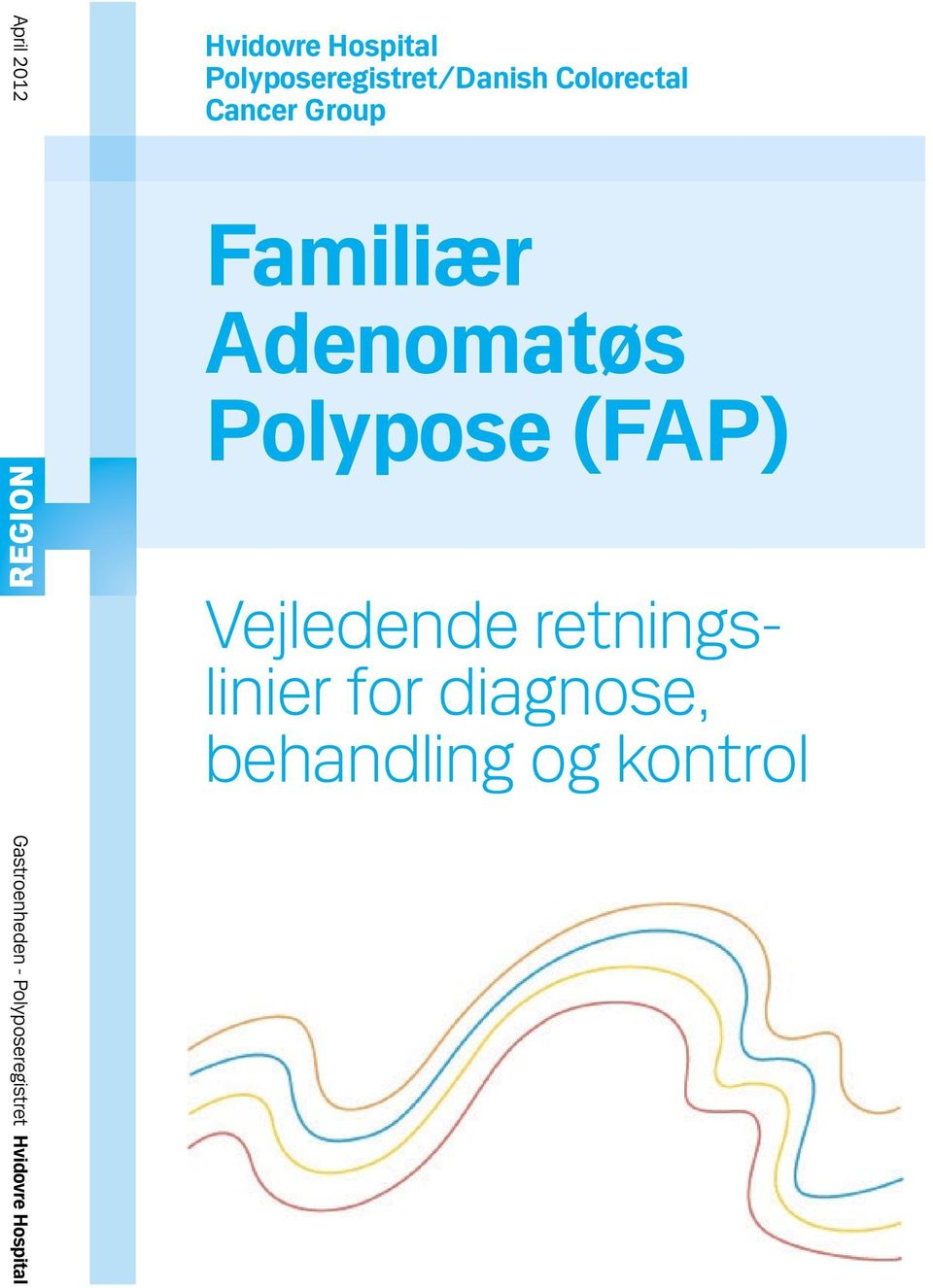 Colorectal Cancer Group Familiær Adenomatøs Polypose
