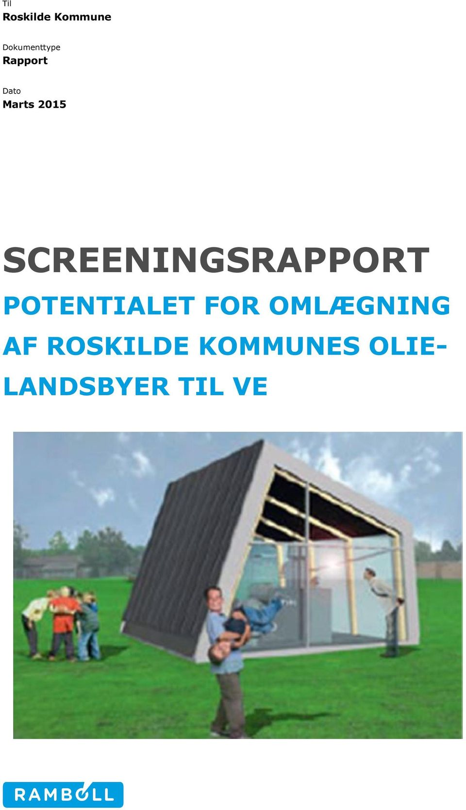 SCREENINGSRAPPORT POTENTIALET FOR