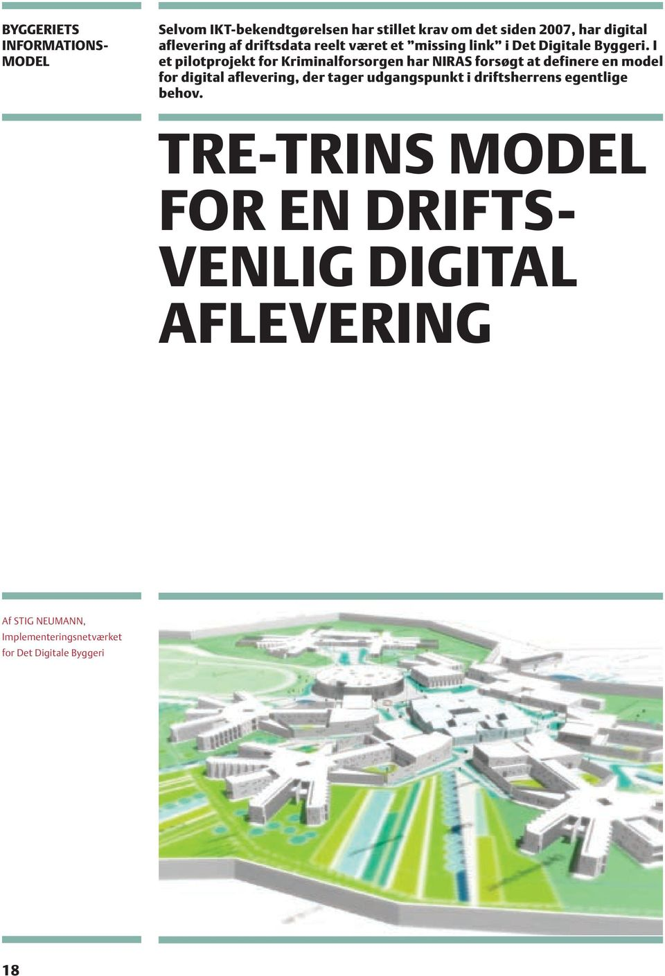 I et pilotprojekt for Kriminalforsorgen har NIRAS forsøgt at definere en model for digital aflevering, der tager
