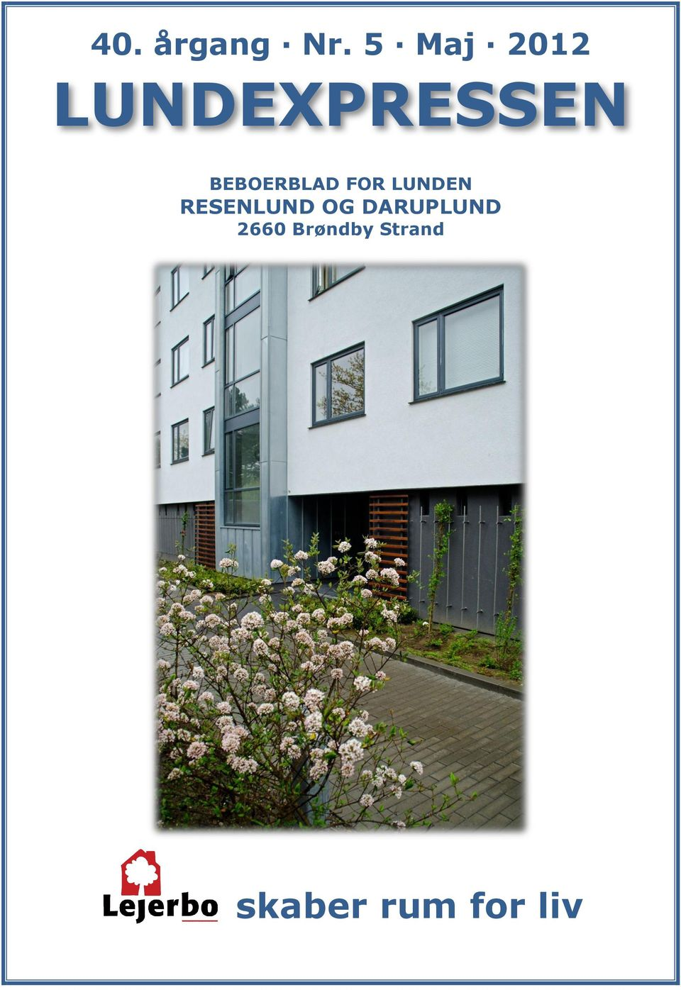 BEBOERBLAD FOR LUNDEN