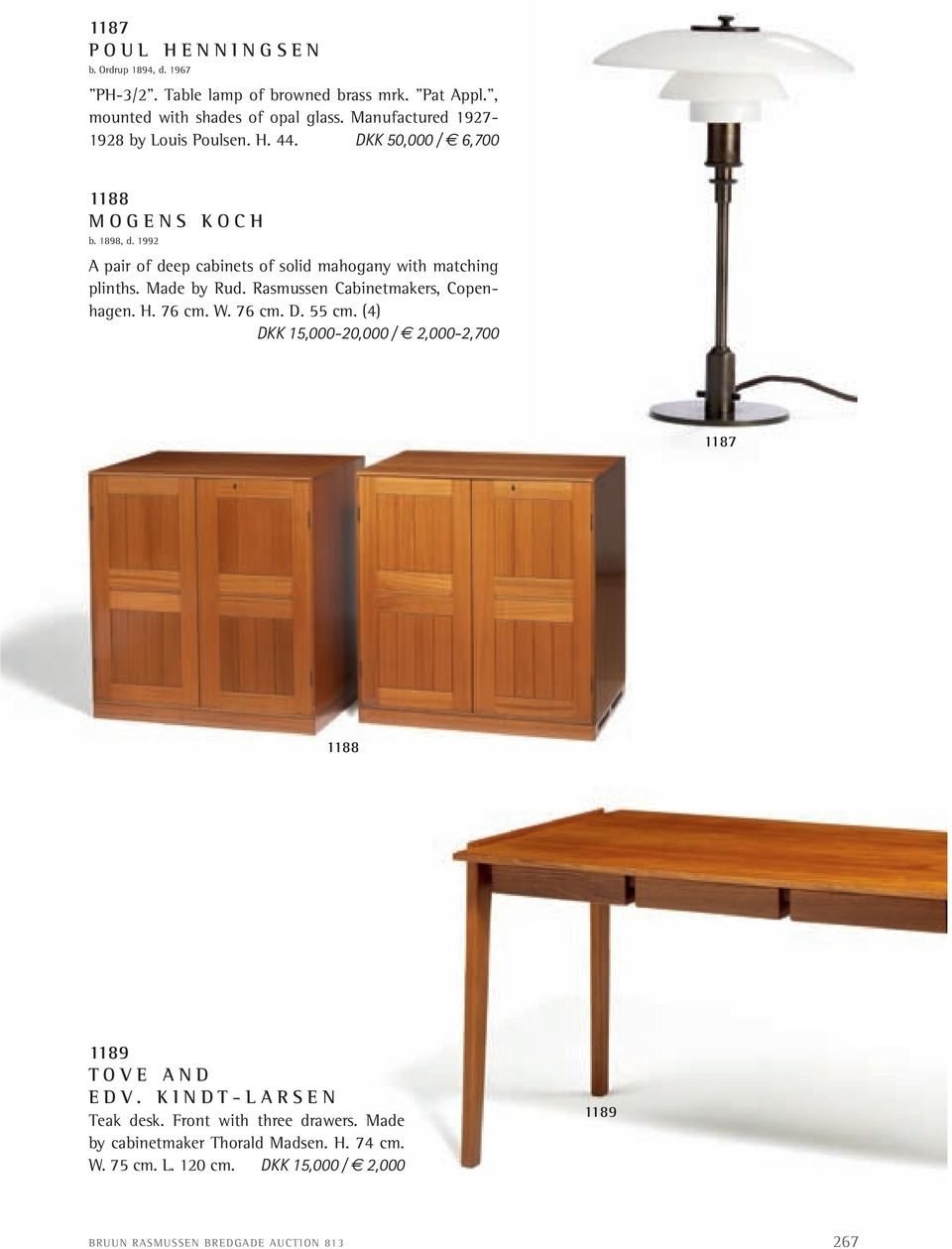 1992 A pair of deep cabinets of solid mahogany with matching plinths. Made by Rud. Rasmussen cabinetmakers, copenhagen. H. 76 cm. W. 76 cm. D. 55 cm.
