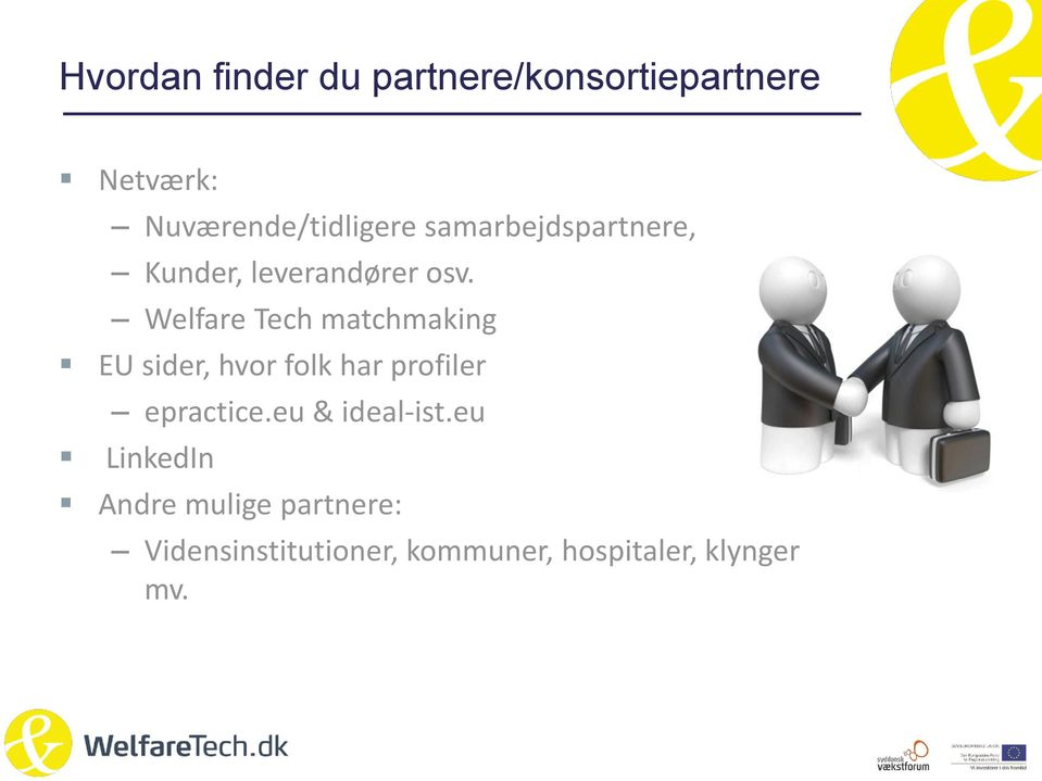Welfare Tech matchmaking EU sider, hvor folk har profiler epractice.