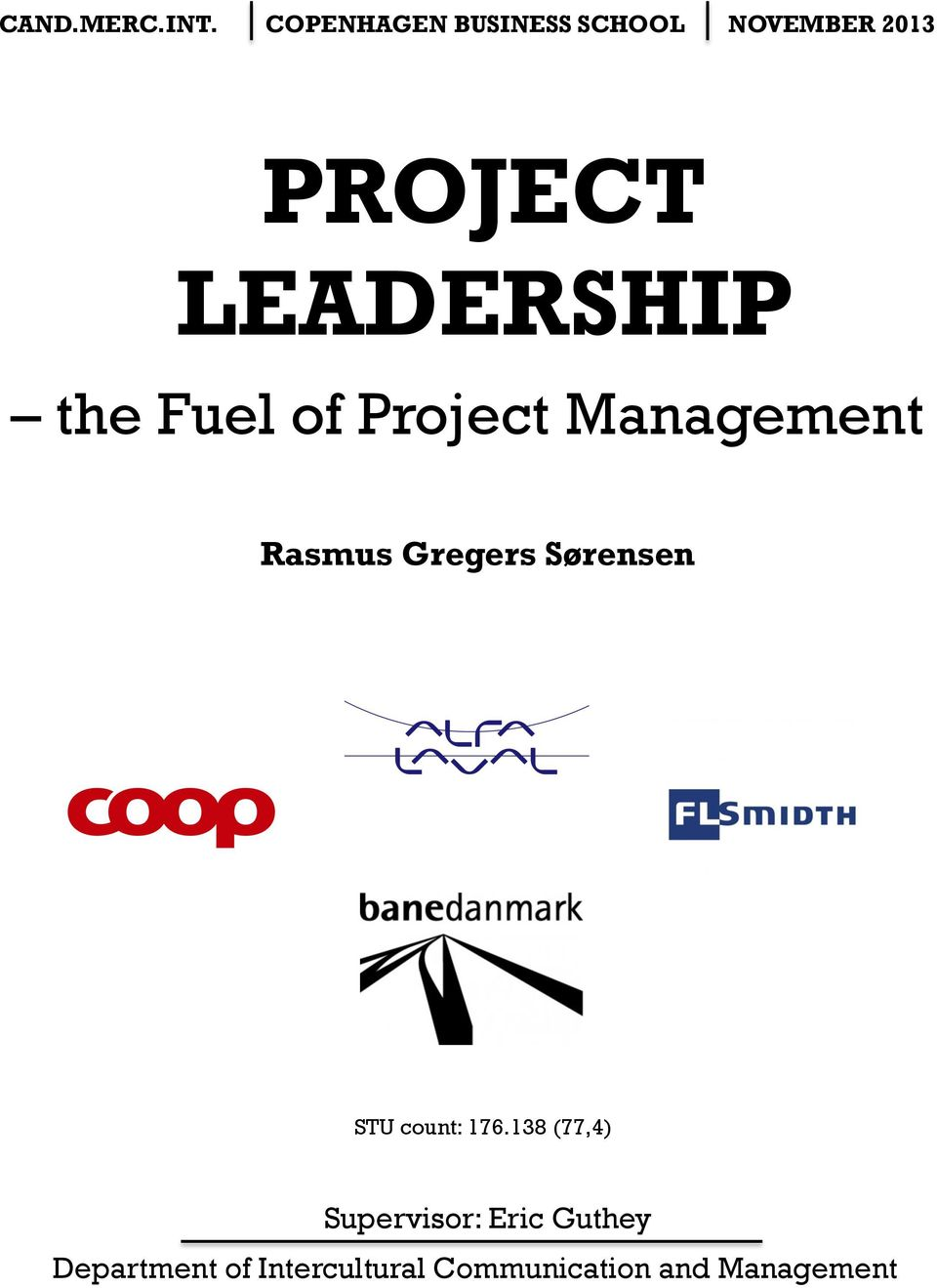 LEADERSHIP the Fuel of Project Management Rasmus Gregers
