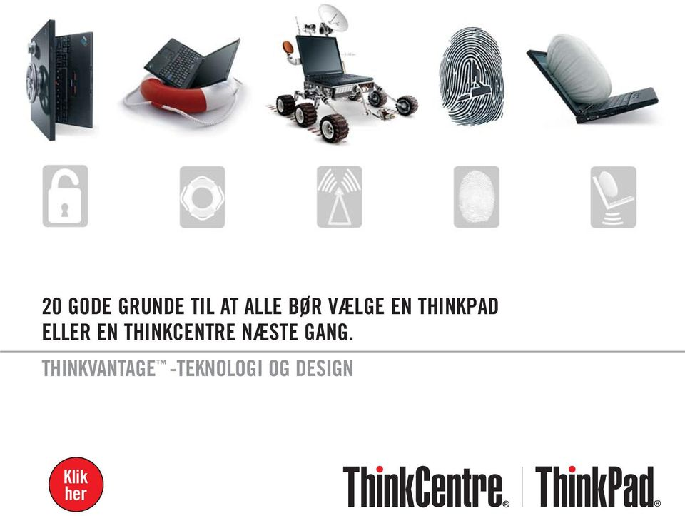 THINKCENTRE NÆSTE GANG.