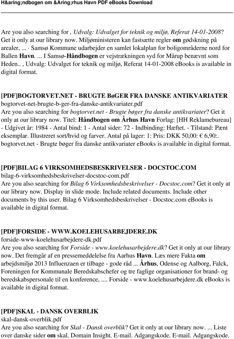., Udvalg: Udvalget for teknik og miljø, Referat 14-01-2008 ebooks is available in digital format. [PDF]BOGTORVET.