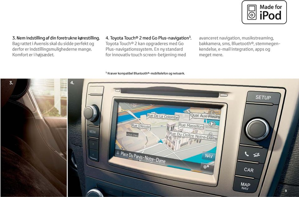 Toyota Touch 2 med Go Plus-navigation. Toyota Touch 2 kan opgraderes med Go Plus-navigationssystem.