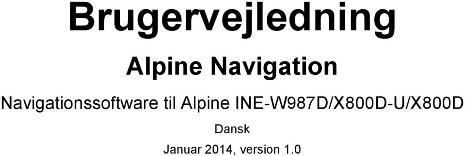 ssoftware til Alpine