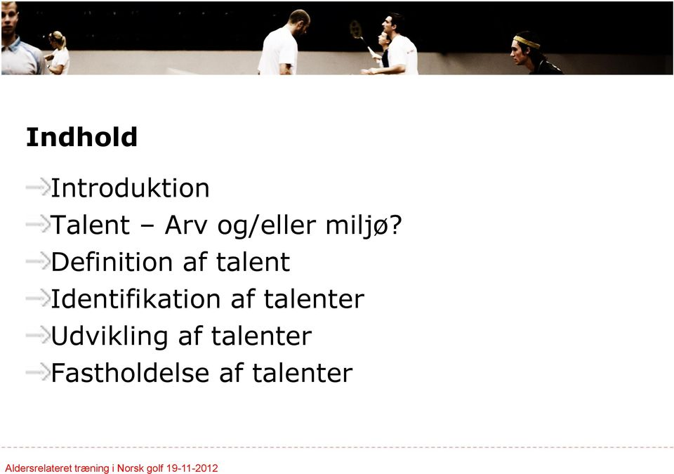 Definition af talent Identifikation