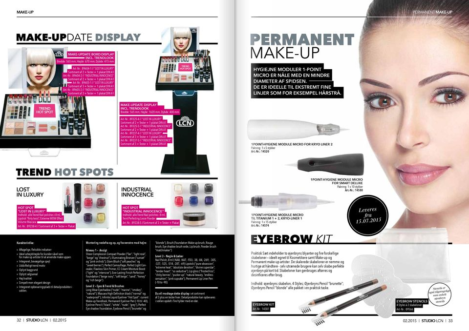 -Nr.: 89605-2 // INDUSTRIAL INNOCENCE Sortiment af 3 + Tester + 1 plakat DIN A1 TREND HOT SPOT PERMANENT MAKE-UP HYGIEJNE MODULER 1-POINT MICRO ER NÅLE MED EN MINDRE DIAMETER AF SPIDSEN.