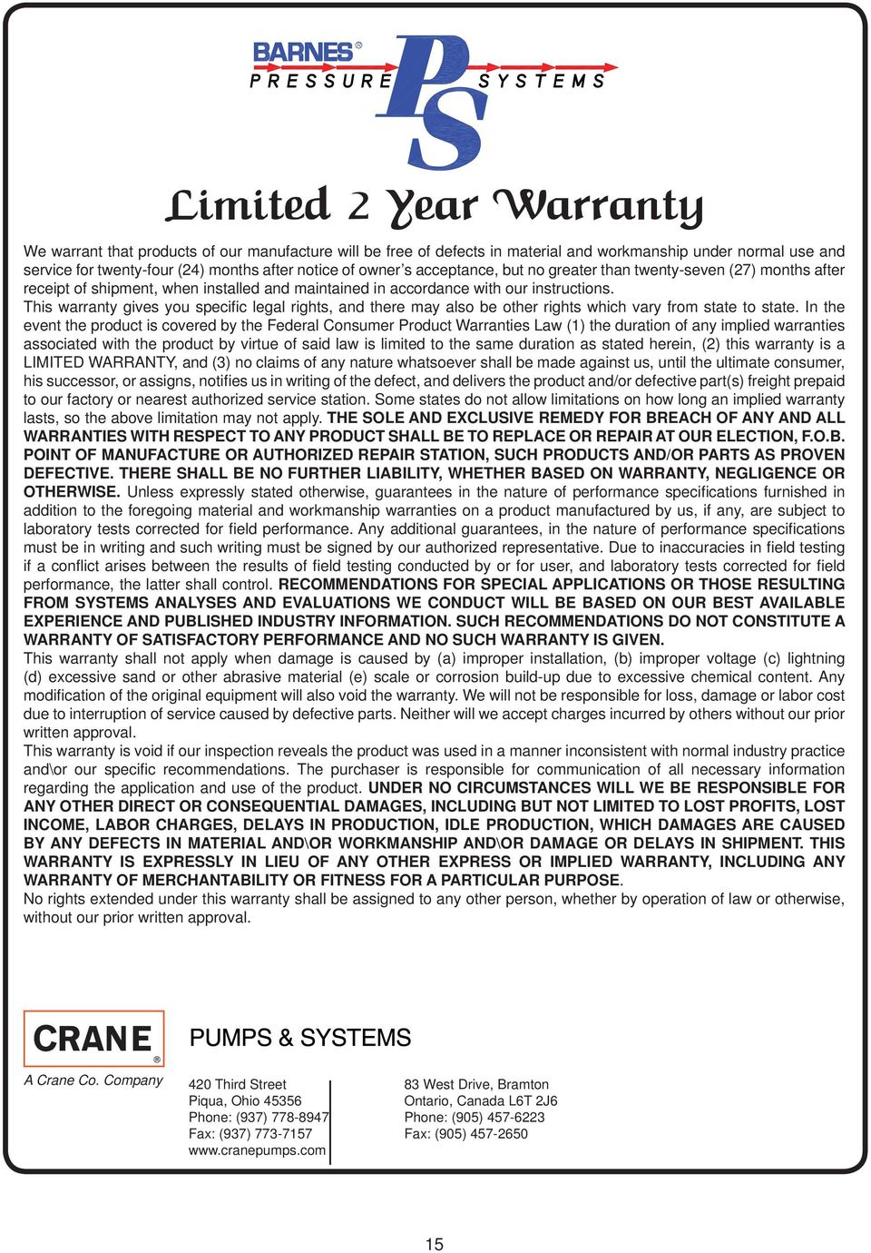 This warranty gives you specifi c legal rights, and there may also be other rights which vary from state to state.
