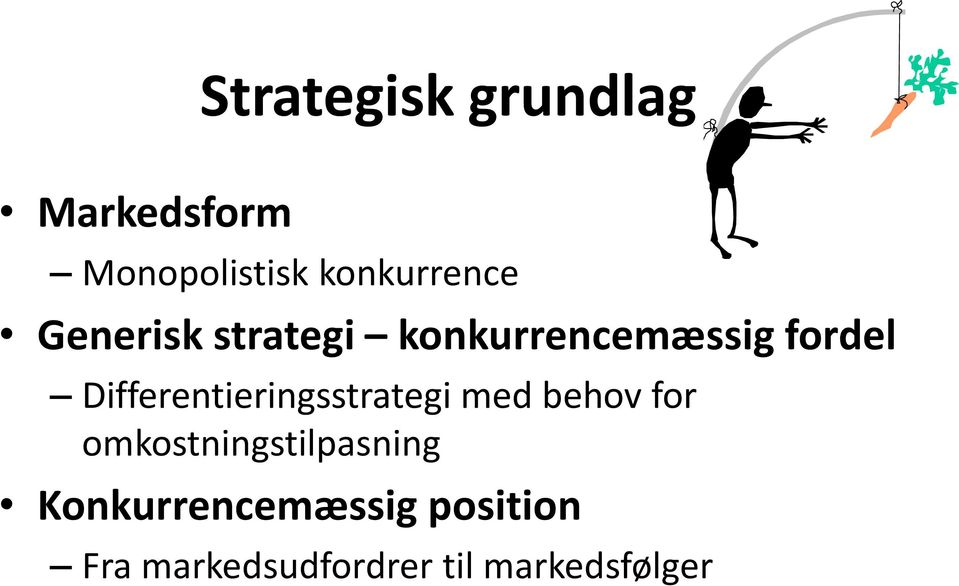 Differentieringsstrategi med behov for