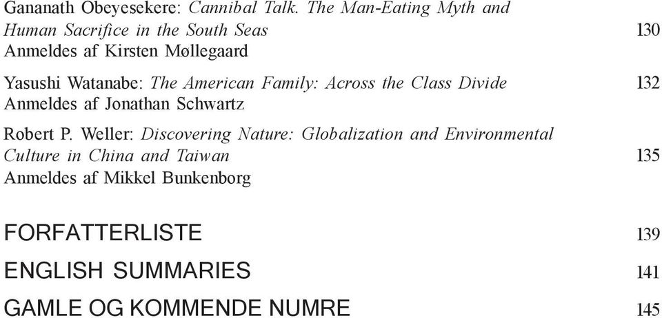 Watanabe: The American Family: Across the Class Divide 132 Anmeldes af Jonathan Schwartz Robert P.