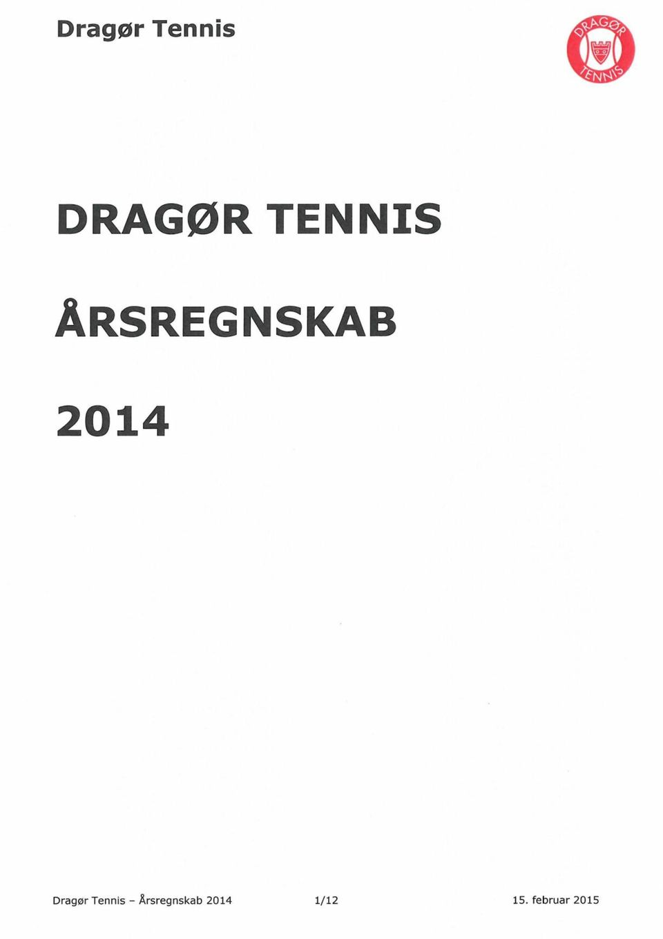 Dragør Tennis -